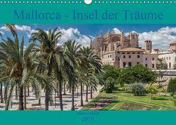 Mallorca – Insel der Träume 2019 (Wandkalender 2019 DIN A3 quer) von Sielaff,  Marcus