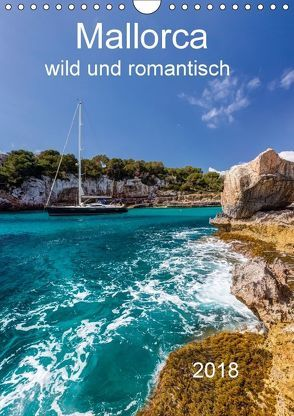 Mallorca – wild und romantisch (Wandkalender 2018 DIN A4 hoch) von Seibertz,  Juergen