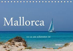 Mallorca wo es am schönsten ist (Tischkalender 2018 DIN A5 quer) von Stehle,  Brigitte