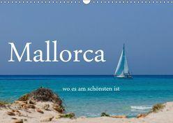 Mallorca wo es am schönsten ist (Wandkalender 2019 DIN A3 quer) von Stehle,  Brigitte