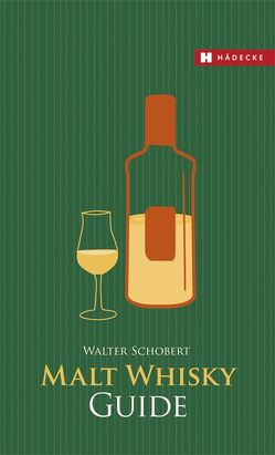 Malt Whisky Guide von Schobert,  Walter
