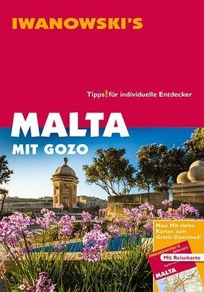 Malta mit Gozo und Comino – Reiseführer von Iwanowski von Kossow,  Annette