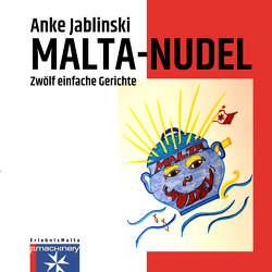 MALTA-NUDEL von Jablinski,  Anke