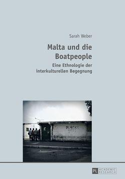Malta und die Boatpeople von Weber,  Sarah