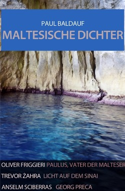 Maltesische Dichter von Baldauf,  Paul