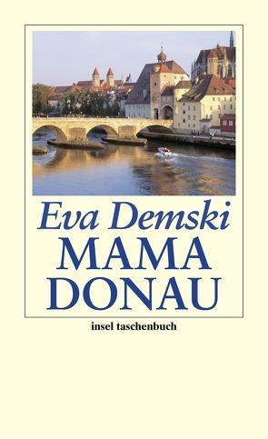 Mama Donau von Demski,  Eva