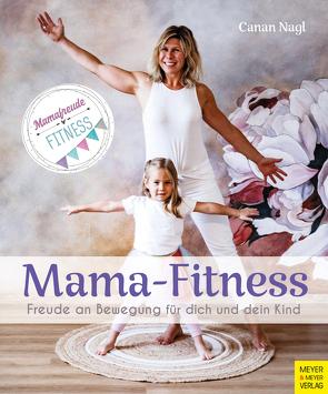 Mama-Fitness von Nagl,  Canan
