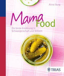Mama-Food von Iburg,  Anne