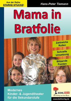 Mama in Bratfolie von Tiemann,  Hans-Peter