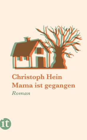 Mama ist gegangen von Hein,  Christoph