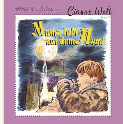 Mama lebt auf dem Mond von Stöckl,  Hans K.