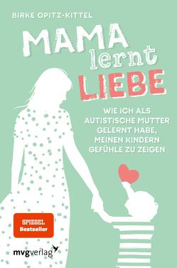 Mama lernt Liebe von Opitz-Kittel,  Birke