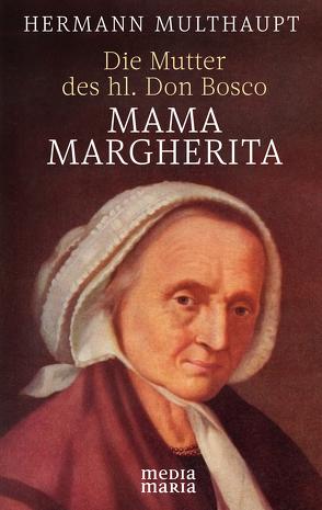 Mama Margerita von Multhaupt,  Hermann