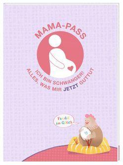 Mama-Pass – Ich bin schwanger! von Hesse,  Lena