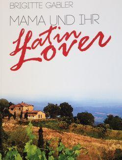 Mama und Ihr Latin Lover von Gabler,  Brigitte, ViCON,  Verlag