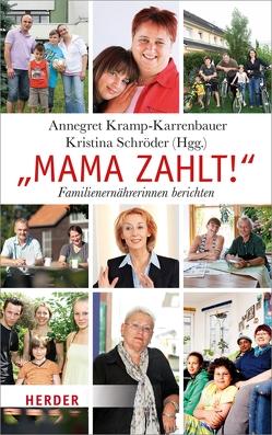 Mama zahlt! von Kramp-Karrenbauer,  Annegret, Schröder,  Kristina