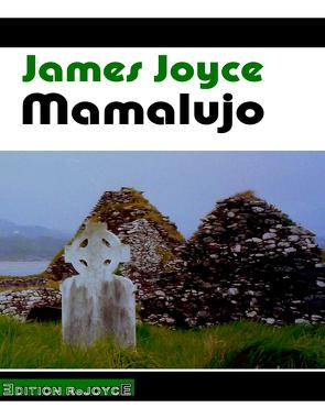 Mamalujo von Joyce,  James, Rathjen,  Friedhelm