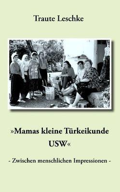"""""""Mamas kleine Türkeikunde USW"""" von Leschke,  Traute"""