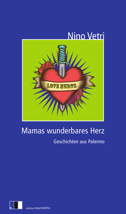 MAMAS WUNDERBARES HERZ von Rostek,  Andreas, Vetri,  Nino