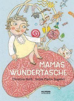 Mamas Wundertasche von Rettl,  Christine, Soganci,  Selda M
