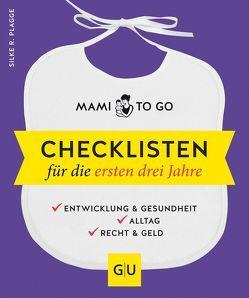 Mami to go – Checklisten für die ersten drei Jahre von Plagge,  Silke R.