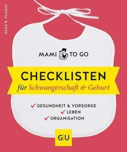 Mami to go – Checklisten für Schwangerschaft & Geburt von Plagge,  Silke R.