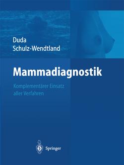 Mammadiagnostik von Duda,  Volker, Schulz-Wendtland,  Rüdiger