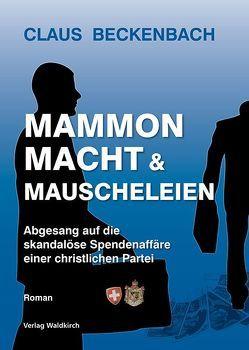 Mammon, Macht und Mauscheleien von Beckenbach,  Claus