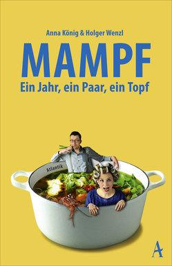 Mampf von König,  Anna, Wenzl,  Holger