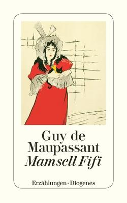 Mamsell Fifi von Maupassant,  Guy de, Widmer,  Walter