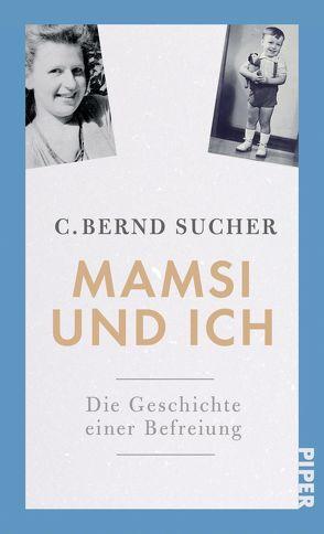 Mamsi und ich von Sucher,  C. Bernd