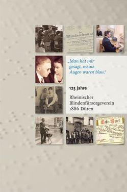 """""""Man hat mir gesagt, meine Augen waren blau."""" von Dreves,  Friedrich, Ersing,  Manfred, Franz,  Wolfgang, Hagenau,  Wolfgang, Hahne,  Bernd, Krebs,  Helmut, Murken,  Axel Hinrich, Ruland,  Ude, Schiffer,  Jan, Schröder,  Friedrich, Schubert,  Lothar, Staatz,  Peter, Wallraff,  Horst, Weingartz,  Franz, Zeißig,  Hans-Joachim"""