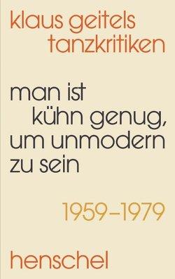 """""""Man ist kühn genug, um unmodern zu sein"""" von Peter,  Frank-Manuel, Thorausch,  Thomas"""