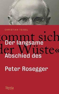 """""""Man kommt sich vor wie in der Wüste …"""" von Teissl,  Christian"""