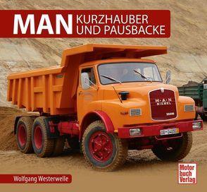 MAN – Kurzhauber und Pausbacke von Westerwelle,  Wolfgang