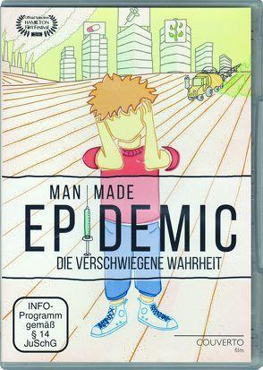 Man Made Epidemic von Beer, Natalie, Hason, David, Martens, Lucy, Modery, Simon, Moll, Lothar
