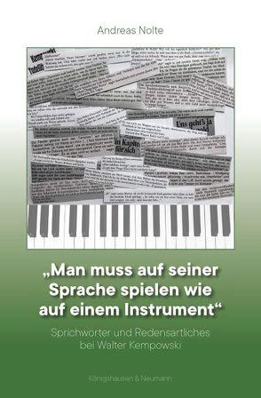 """""""Man muß auf seiner Sprache spielen wie auf einem Instrument"""" von Nolte,  Andreas"""