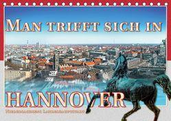 Man trifft sich in Hannover (Tischkalender 2019 DIN A5 quer) von Gödecke,  Dieter