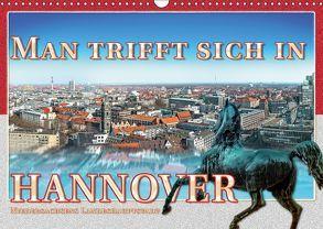 Man trifft sich in Hannover (Wandkalender 2018 DIN A3 quer) von Gödecke,  Dieter