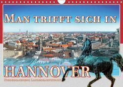 Man trifft sich in Hannover (Wandkalender 2019 DIN A4 quer) von Gödecke,  Dieter