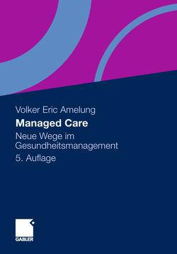 Managed Care von Amelung,  Volker Eric