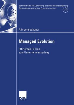 Managed Evolution von Wagner,  Albrecht