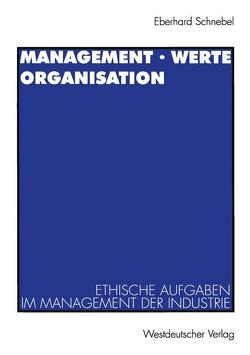 Management · Werte Organisation von Schnebel,  Eberhard