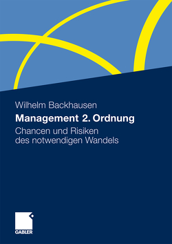 Management 2. Ordnung von Backhausen,  Wilhelm