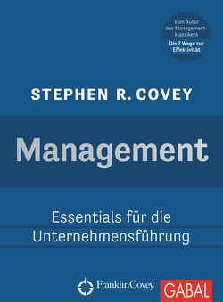 Management von Covey,  Stephen R., Nikolas Bertheau