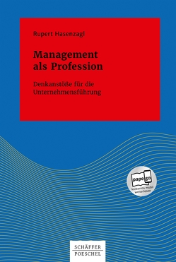 Management als Profession von Hasenzagl,  Rupert