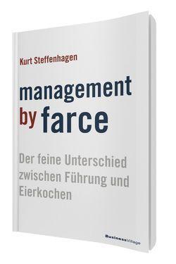 Management by Farce von Steffenhagen,  Kurt