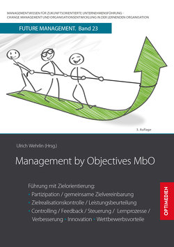 Management by Objectives MbO von Prof. Dr. Dr. h.c. Wehrlin,  Ulrich