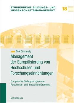 Management der Europäisierung von Hochschulen und Forschungseinrichtungen von Günnewig,  Dirk