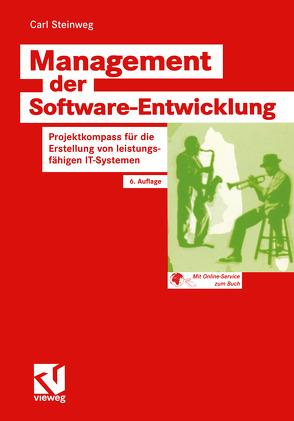 Management der Software-Entwicklung von Fedtke,  Stephen, Steinweg,  Carl